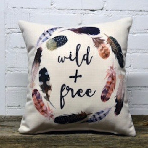 The Little Birdie Company, Wild and Free Feather Pillow. You can't be contained. And why should you? Just be your wild and free self. At Robyns Lake House this sweet accent pillow features beautiful feather art and a whimsical sentiment.