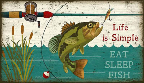 Eat-Sleep-Fish, Life is Simple, Red Horse Signs, Suzanne Nicoll lodge image of fish and rod, printed directly to a distressed wood panel made from tongue and groove slats of alder, hemlock, or fir lumber, Made in America