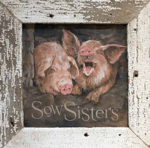 Sow Sisters, wall art, Red Horse Signs, adorable image of 2 pigs, not soul sisters, but sow sisters, printed on distressed wood, Terri Palmer Collection.