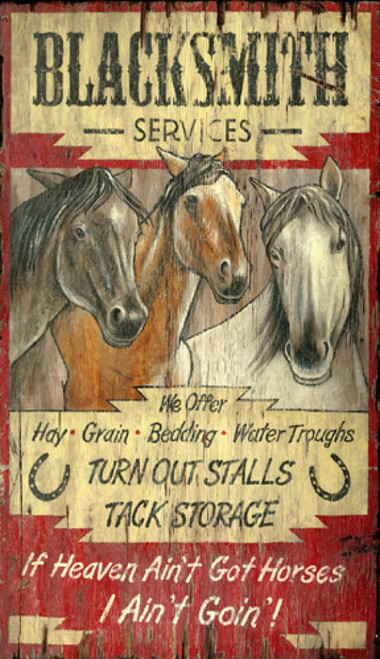 "Horse Heaven, Red Horse Signs, vintage wood sign,  three horses, on red background,  blacksmith services, and a cute saying to boot, ""If Heaven ain't got horses, I ain't goin""!"""