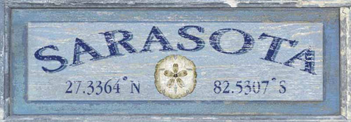 Latitude Sanddollar, Red Horse Signs, printed on wood, this one says Sarasota and gives its coordinates.