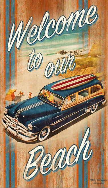 Welcome to Our Beach, vintage poster on wood, Red Horse Signs, Woody Wagon at the beach, way cool!
