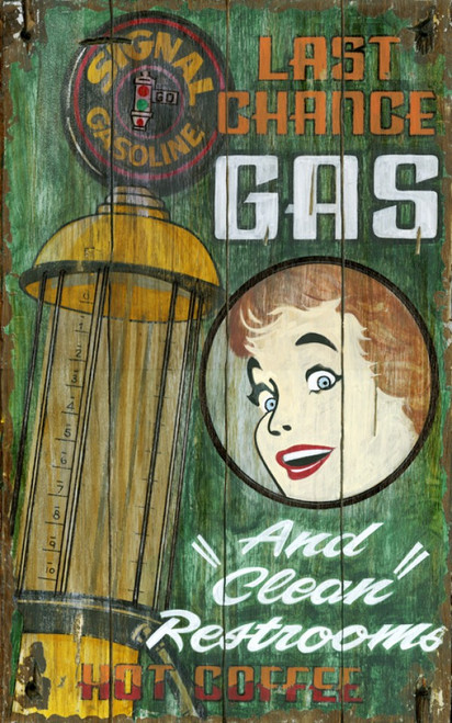 Last Chance, Red Horse Signs, vintage wall art on wood, image of Signal gasoline pump, brunette girl smiles, sign advertises last chance gas, clean restrooms, and hot coffee