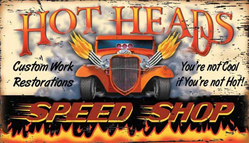 Hot Heads, Red Horse Signs, vintage art on wood, custom hot rod for the car enthusiast, you are not cool if you are not hot, speed shop