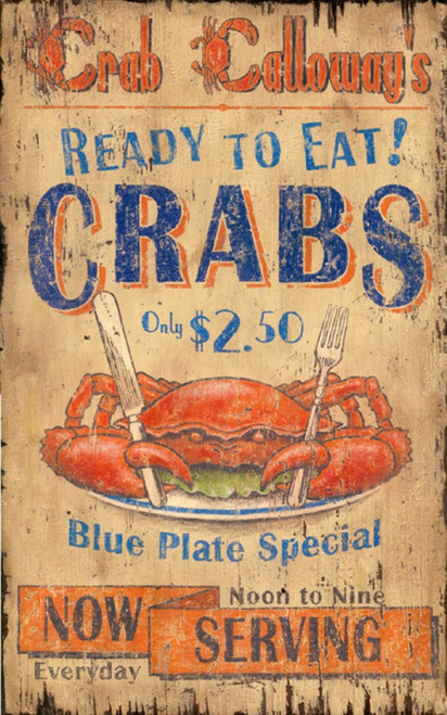 Crab Calloway, Red Horse Signs, vintage art on wood,  ready to eat crabs, image of crab holding silverware, a blue plate special, now serving