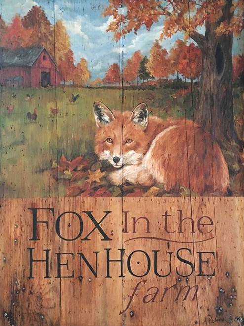 Fox in the Hen House, Red Horse Signs, artist Terri Palmer, printed on distressed wood, a red fox rests underneath a tree neat the hen house and the chickens