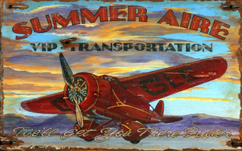 Summer Aire, Red Horse Signs, vintage art printed on distressed wood, single engine red plane flying over the water with the slogan, we will get6 you there faster