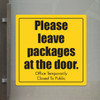 """Leave Packages at Door -10"""" x 10"""" Styrene Sign"""