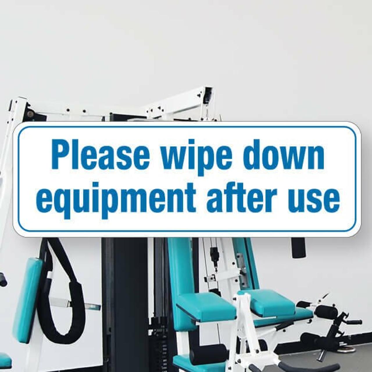 "Please Wipe Down Equipment -3"" x 9"" Styrene Sign"
