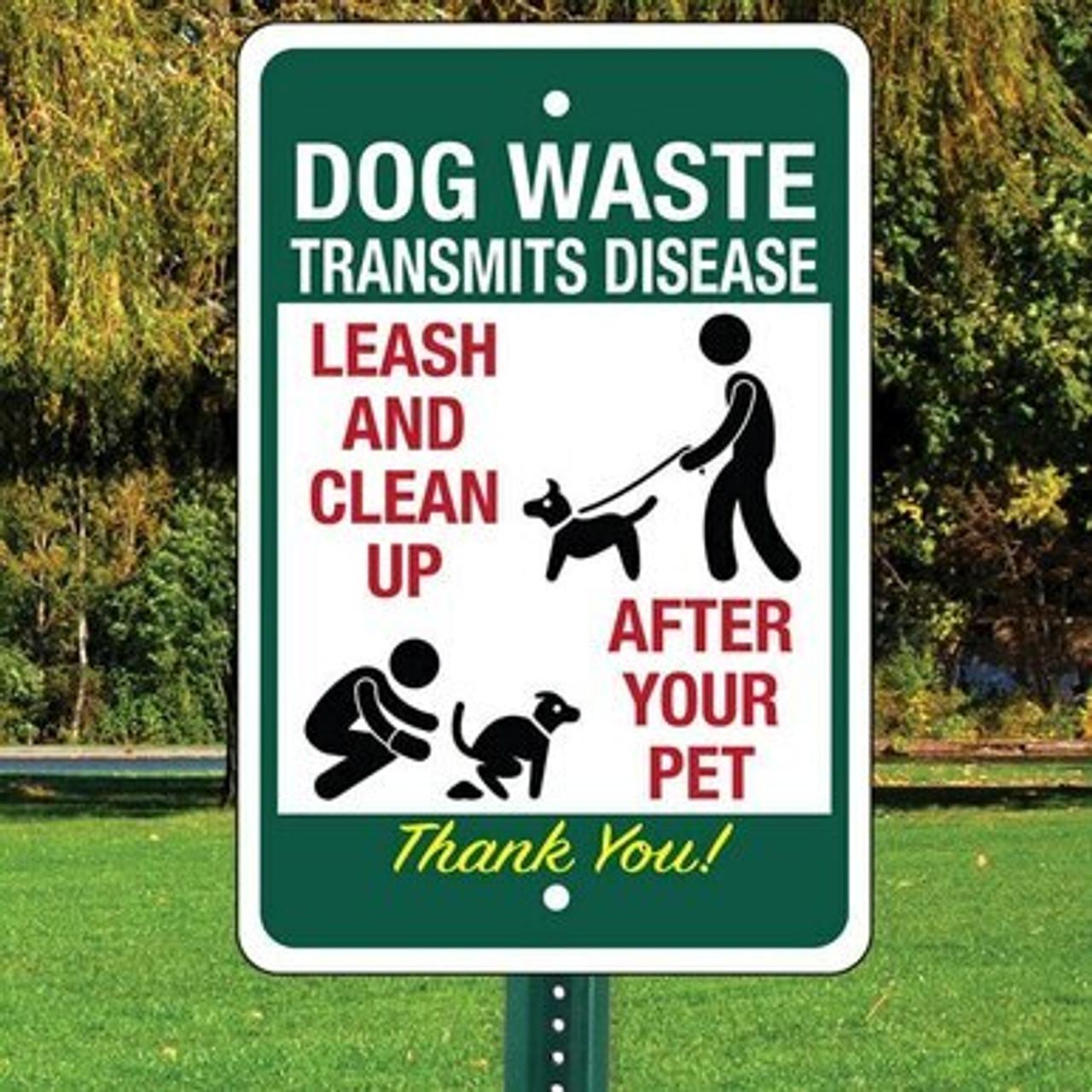 """Dog Waste Transmits Disease Sign  12"""" x 18"""" Aluminum"""