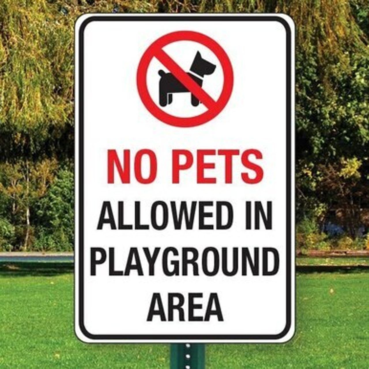 """No Pets in Playground Sign 12"""" x 18"""" Aluminum"""