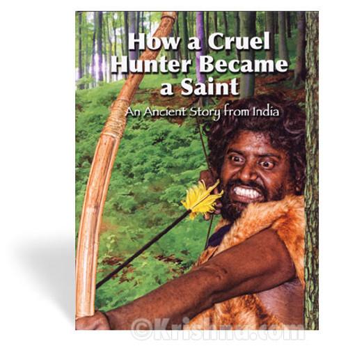 How a Cruel Hunter Became a Saint