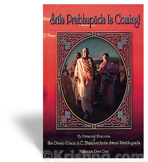 Srila Prabhupada is Coming!