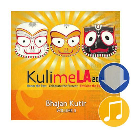KulimeLA 2009, Bhajan Kutir Vol. 3, Album Download