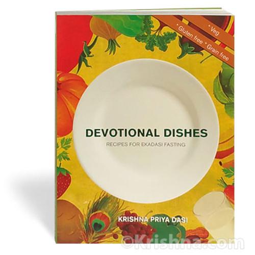 Devotional Dishes, Recipes for Ekadasi Fasting