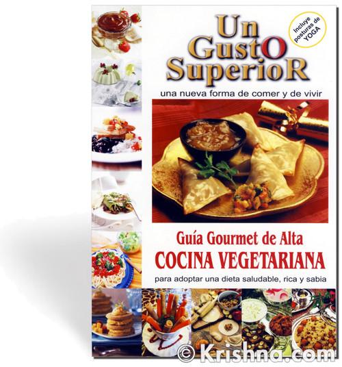 Higher Taste, Un Gusto Superior [Spanish]