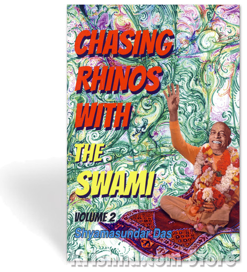 Chasing Rhinos with the Swami, Vol. 2