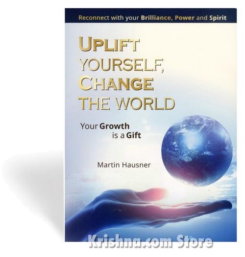 Uplift Yourself, Change the World
