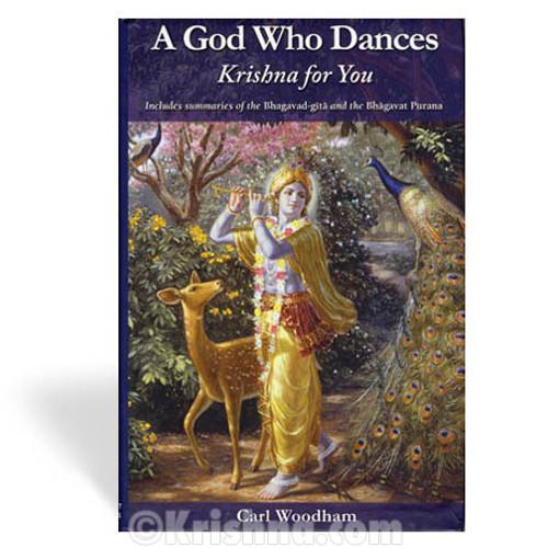 A God Who Dances: Krishna for You