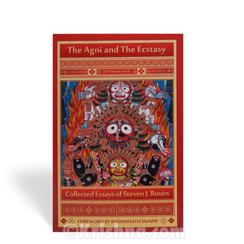 The Agni and the Ecstasy