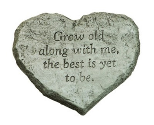 Heart Stone Grow Old With Me