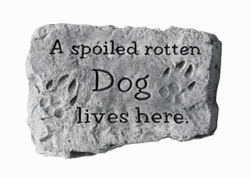A Spoiled Rotten Dog Stone