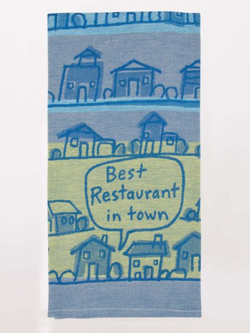 Best Resturant In Town Dish Towel