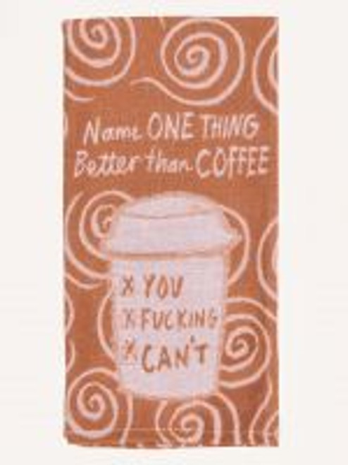 Better Then Coffee Towel