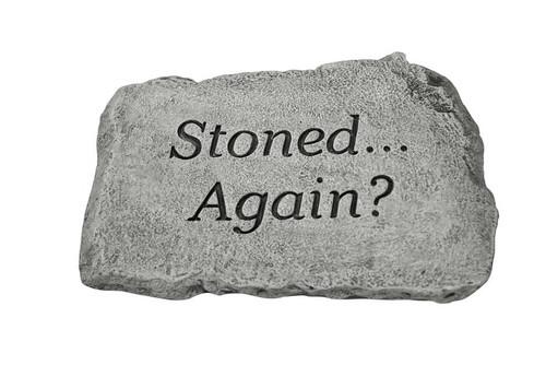 Stoned Again Stone