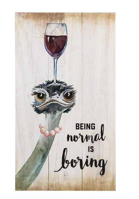 Being normal is boring plaque