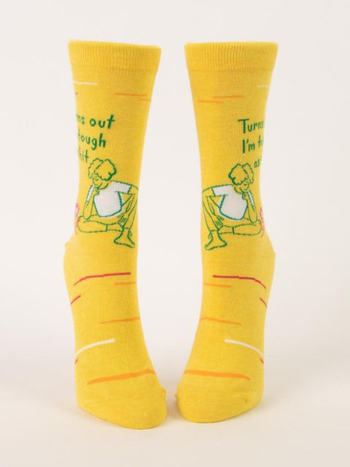 Turns Out I am Tough As Shit Crew Socks