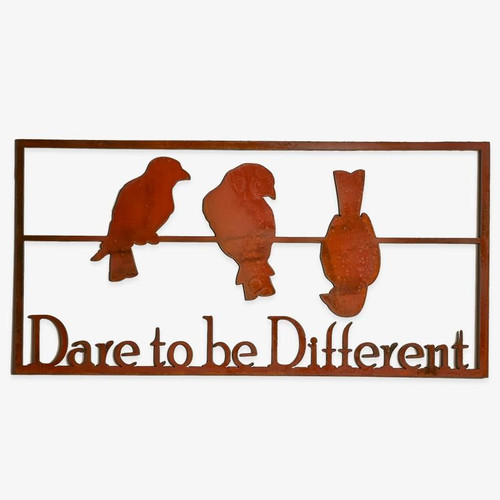 Dare To Be Different Metal Art