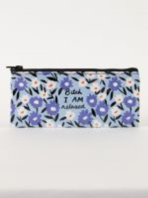 Bitch I am relaxed pencil case, Blue Q