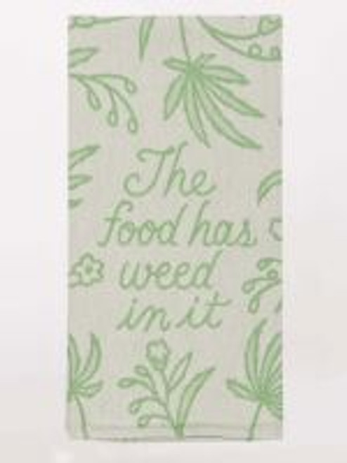 "BlueQ dish towel ""food has weed in it""."