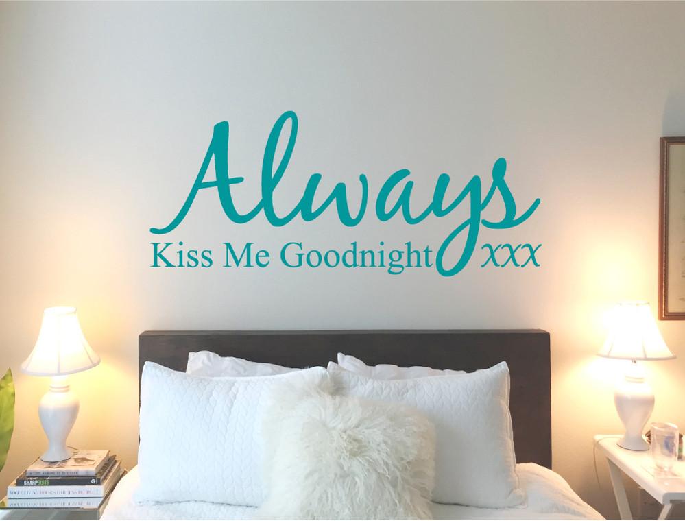 always kiss me goodnight wall sticker decal