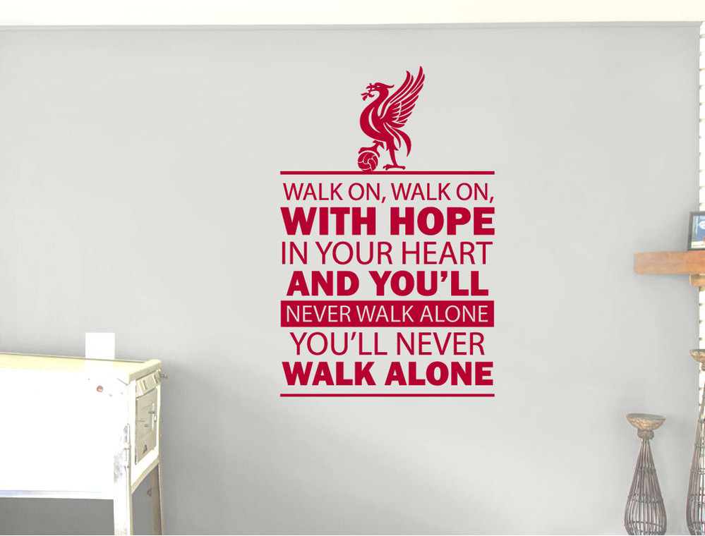 youll-never-walk-alone-wall-sticker