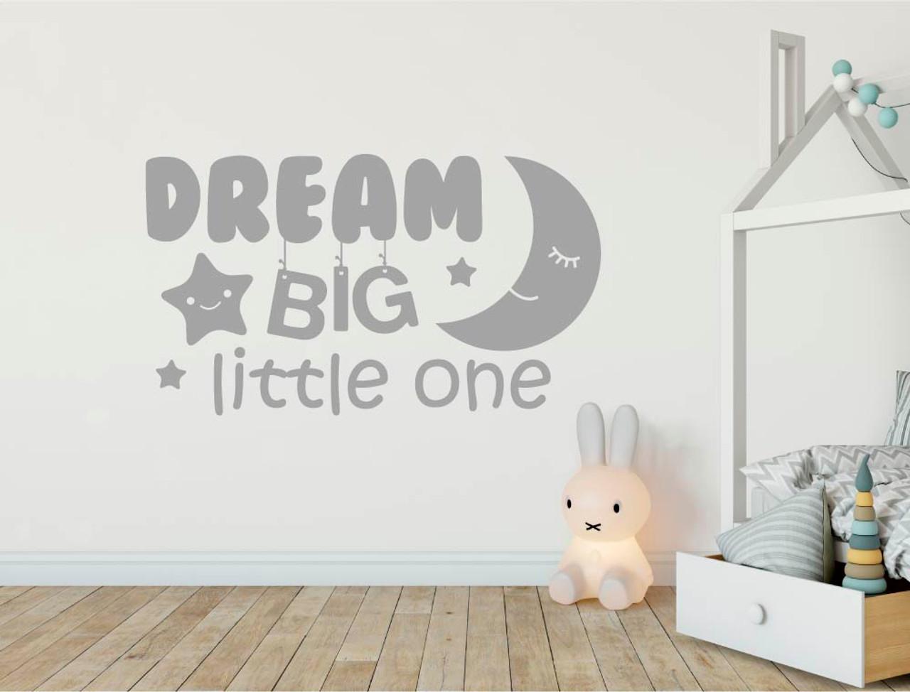 b1f0ee8920840 Dream big little one wall sticker