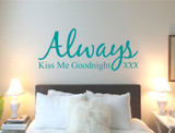 always kiss me goodnight wall sticker decal