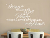 because someone we love is in heaven wall sticker white