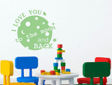 love you to the moon and back wall decal green
