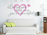 loving you is easy cause you re beautiful wall sticker pink and grey