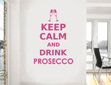 keep calm and drink prosecco wall sticker pink