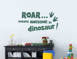roar means awesome in dinosaur wall decal green