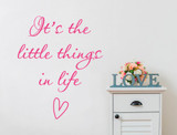 its the little things in life wall sticker