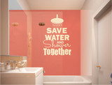 save-water-and-shower-together-wall-sticker