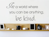 in-a-world-where-you-can-be-anything-be-kind-wall-sticker