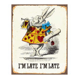 Im-Late-Im-Late-Alice-in-Wonderland-Metal-Wall-Sign