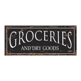 Vintage Style Groceries and Dry Goods Metal Wall Sign