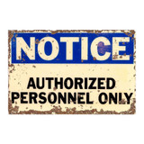 Notice-Authorised-Personnel-Only-Metal-Sign