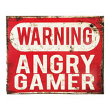warning-angry-gamer-metal-sign